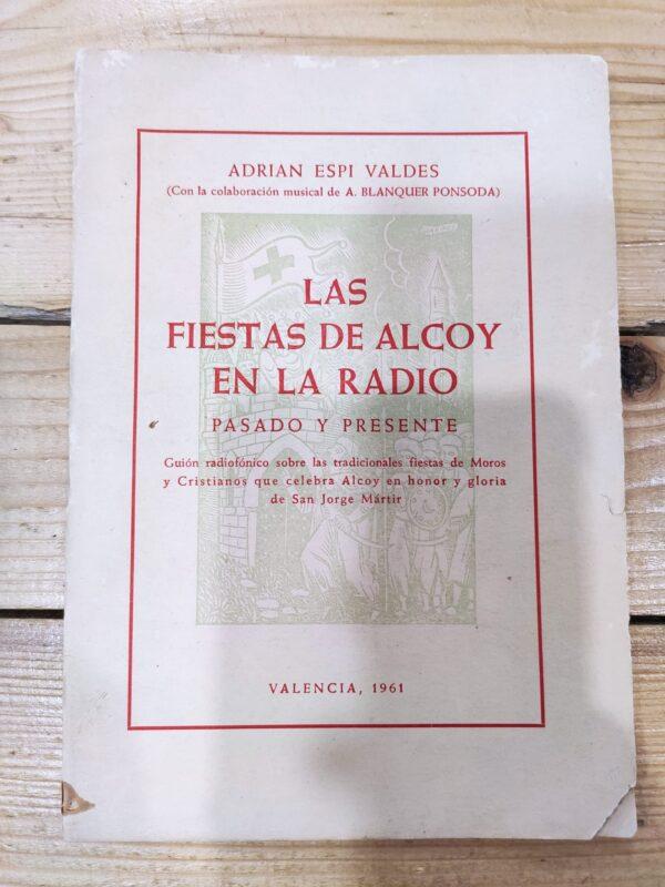 Las fiestas de Alcoy en la radio. Pasado y presente.