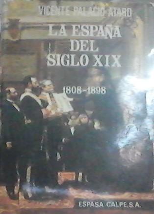 La España Del Siglo Xix, 1808-1898