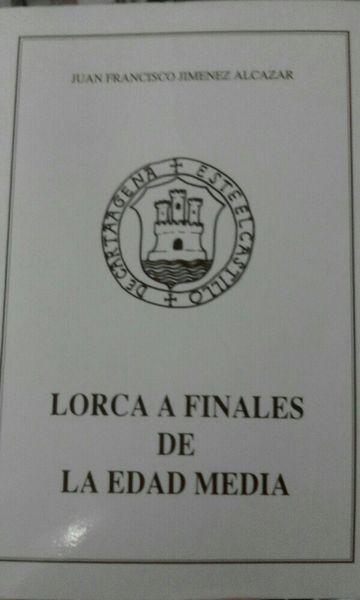 Lorca a Finales De La Edad Media