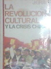 La revolución cultural y la crisis china