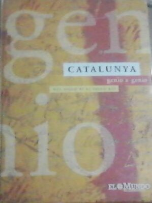 Catalunya genio a genio. Del siglo XI al siglo XXI