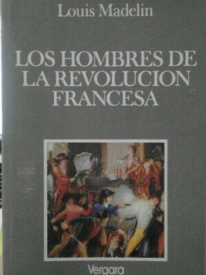 Los hombres de la revolución francesa