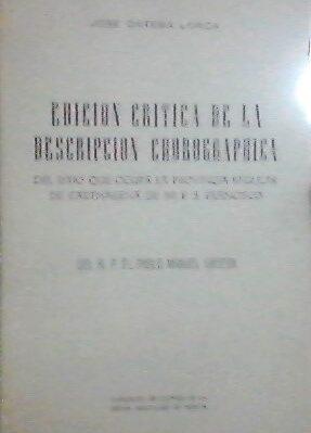 Edición crítica de la descripción chorographica del sitio que ocupa la provincia regular de Carthagena de mi P.S. Francisco