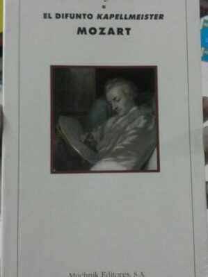 El difunto Kapellmeister Mozart