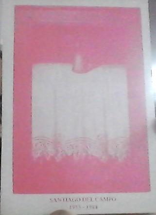 "Catálogo exposición ""Santiago del Campo. 1955-1984"""
