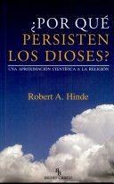 Por Que Persisten Los Dioses?: Una AproximaciÓn CientÍfica A La ReligiÓn