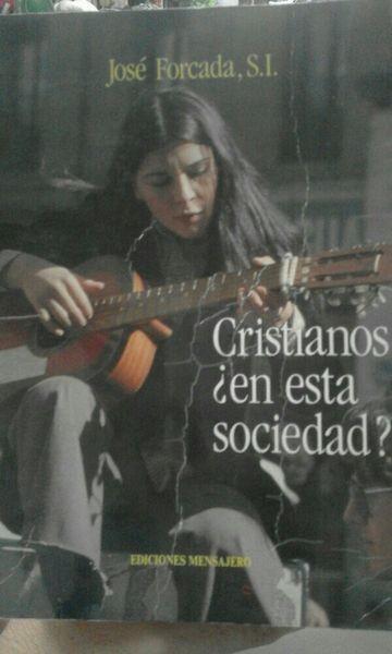 Cristianos ¿en esta sociedad?
