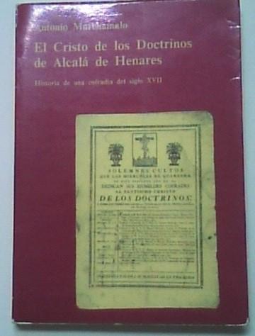 El Cristo de los Doctrinos de Alcalá de Henares