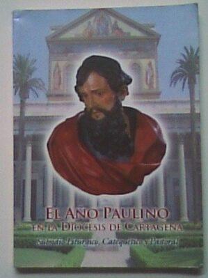 El año paulino en la diócesis de Cartagena