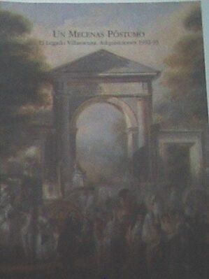 Un mecenas póstumo. El legado Villaescusa. Adquisiciones 1992-1993