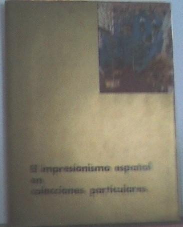 El impresionismo español en colecciones particulares