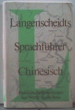 Langenscheidts Sprachfuhrer Chinesisch