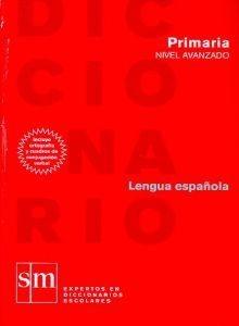Diccionario Didactico Avanzado, Primaria/ Advance Didactic Dictionary, Elementary