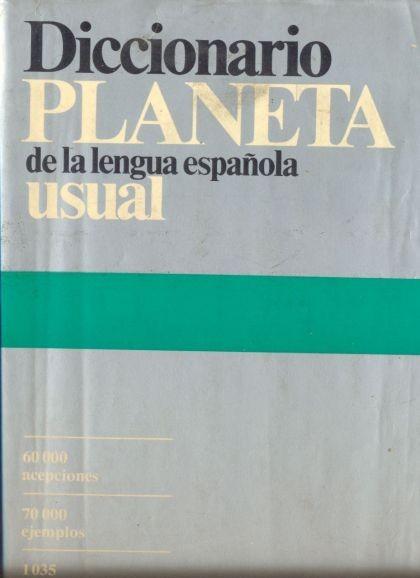 Diccionario Planeta De La Lengua Espanola Usual