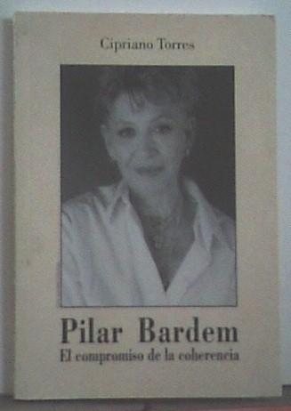Pilar Bardem. El compromiso de la coherencia