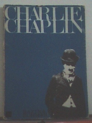Charlie Chaplin. Con prólogo de François Truffaut