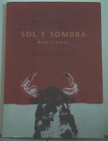 Sol Y Sombra
