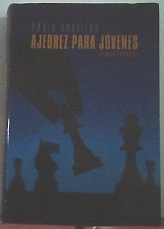 Ajedrez Para Jovenes/ Chess For Young Adults