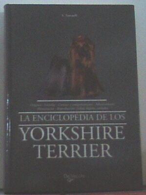 La Enciclopedia De Los Yorkshire Terrier