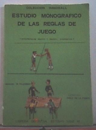 Estudio Monográfico De Las Reglas Del Juego