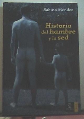 Historia Del Hambre Y La Sed
