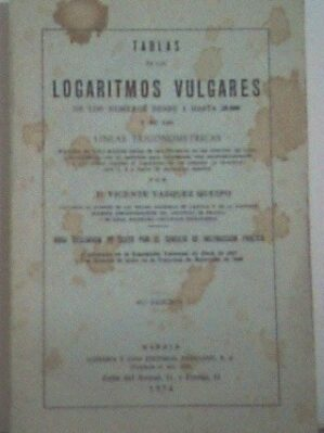 Tablas De Logaritmos Vulgares De Los Números Desde 1 Hasta 20000 Y De Las Líneas Trigonométricas...