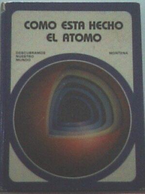 Cómo Es El átomo