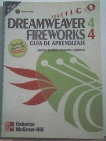 Dreamweaver 4 Fireworks 4 Practico - Guia Aprendiz (Incluye CD)