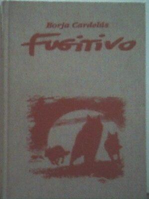 Fugitivo (ed. de lujo en tela)