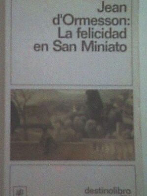 La Felicidad En San Miniato