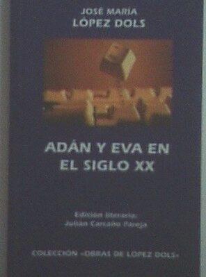 Adán Y Eva En El Siglo Xx