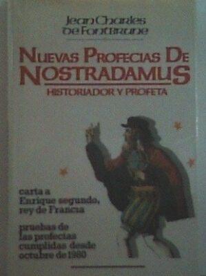 Las Nuevas Profecías De Nostradamus Hasta El Año 2025