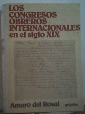 Los Congresos Obreros Internacionales En El Siglo Xix