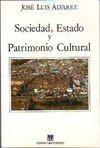 Sociedad, Estado Y Patrimonio Cultural