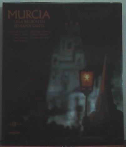 Murcia, Una Region En Semana Santa