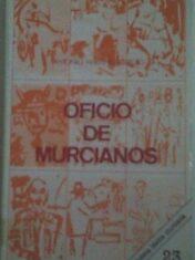 Oficio De Murcianos