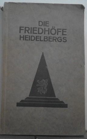 Die Friedhöfe Heidelbergs