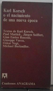 Karl Korsch o el nacimiento de una nueva época