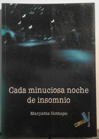 Cada Minuciosa Noche De Insomnio