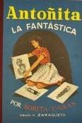Antoñita La Fantástica (facsímil)