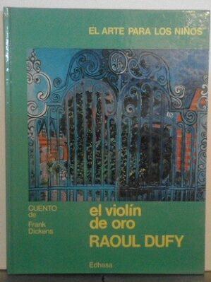 El Violín De Oro De Raoul Dufy