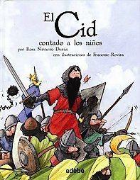 El Cid / The Cid: Contado A Los Ninos/ Read To Children (Clasicos/ Classics)