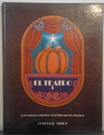 El Teatro (Vol. I)