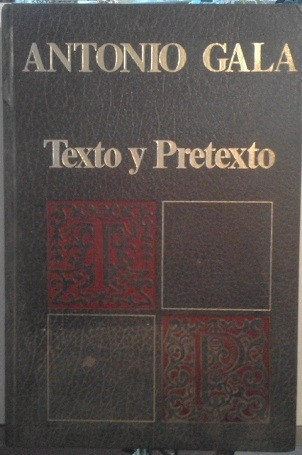 Texto Y Pretexto (edición ilustrada, firmada por el autor y limitada, con carta de garantía) (ej. 757/1000)