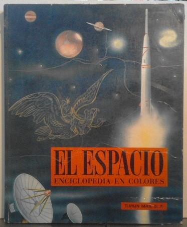 El espacio. Enciclopedia en colores