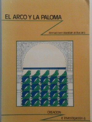 El Arco Y La Paloma