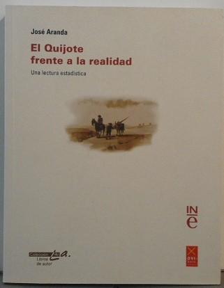 El Quijote Frente A La Realidad