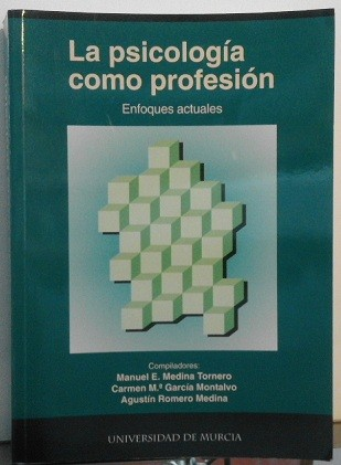 La Psicología Como Profesión