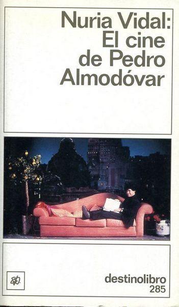 El Cine De Pedro Almodâovar