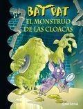 El Monstruo De Las Cloacas